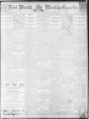 Primary view of object titled 'Fort Worth Weekly Gazette. (Fort Worth, Tex.), Vol. 19, No. 35, Ed. 1, Thursday, August 8, 1889'.