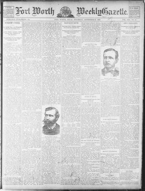 Primary view of object titled 'Fort Worth Weekly Gazette. (Fort Worth, Tex.), Vol. 19, No. 41, Ed. 1, Thursday, September 19, 1889'.