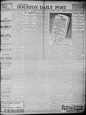 Primary view of object titled 'The Houston Daily Post (Houston, Tex.), Vol. TWELFTH YEAR, No. 275, Ed. 1, Monday, January 4, 1897'.