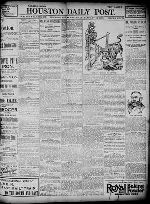Primary view of object titled 'The Houston Daily Post (Houston, Tex.), Vol. TWELFTH YEAR, No. 287, Ed. 1, Saturday, January 16, 1897'.