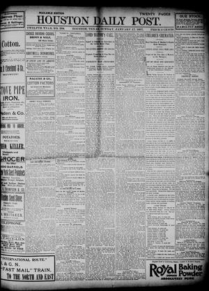 Primary view of object titled 'The Houston Daily Post (Houston, Tex.), Vol. TWELFTH YEAR, No. 288, Ed. 1, Sunday, January 17, 1897'.