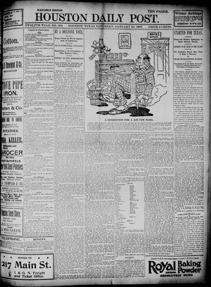 Primary view of object titled 'The Houston Daily Post (Houston, Tex.), Vol. TWELFTH YEAR, No. 301, Ed. 1, Saturday, January 30, 1897'.