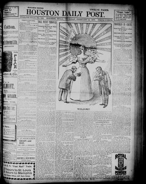 Primary view of object titled 'The Houston Daily Post (Houston, Tex.), Vol. TWELFTH YEAR, No. 320, Ed. 1, Thursday, February 18, 1897'.