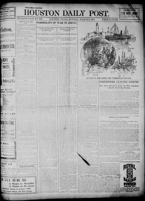 Primary view of object titled 'The Houston Daily Post (Houston, Tex.), Vol. TWELFTH YEAR, No. 338, Ed. 1, Monday, March 8, 1897'.