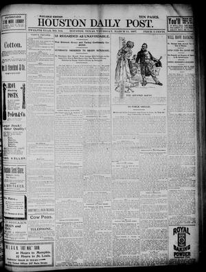 Primary view of object titled 'The Houston Daily Post (Houston, Tex.), Vol. TWELFTH YEAR, No. 341, Ed. 1, Thursday, March 11, 1897'.