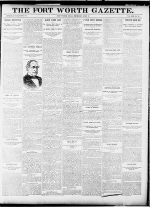 Primary view of object titled 'Fort Worth Gazette. (Fort Worth, Tex.), Vol. 13, No. 31, Ed. 1, Thursday, July 9, 1891'.