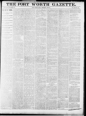 Primary view of object titled 'Fort Worth Gazette. (Fort Worth, Tex.), Vol. 13, No. 32, Ed. 1, Thursday, July 16, 1891'.