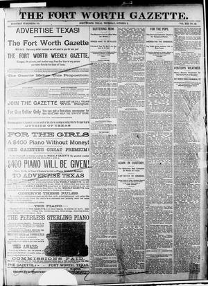 Primary view of object titled 'Fort Worth Gazette. (Fort Worth, Tex.), Vol. 13, No. 43, Ed. 1, Thursday, October 1, 1891'.