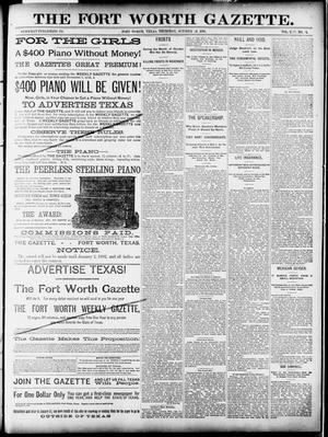 Primary view of object titled 'Fort Worth Gazette. (Fort Worth, Tex.), Vol. 13, No. 45, Ed. 1, Thursday, October 8, 1891'.