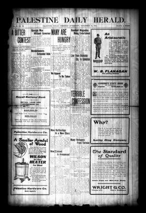 Palestine Daily Herald. (Palestine, Tex), Vol. 10, No. 82, Ed. 1 Thursday, November 16, 1911