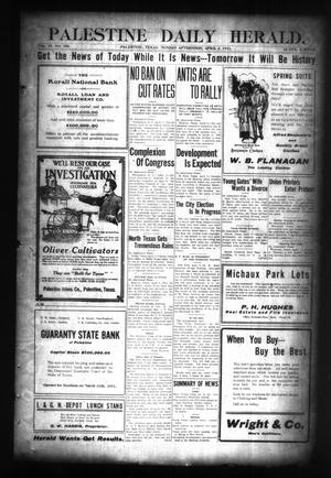 Palestine Daily Herald. (Palestine, Tex), Vol. 4, No. 201, Ed. 1 Monday, April 3, 1911