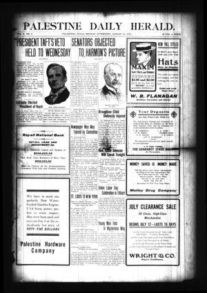 Palestine Daily Herald. (Palestine, Tex), Vol. 10, No. 2, Ed. 1 Monday, August 14, 1911