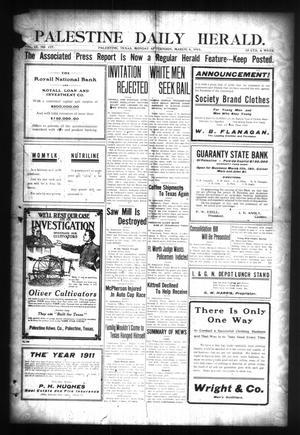 Palestine Daily Herald. (Palestine, Tex), Vol. 4, No. 177, Ed. 1 Monday, March 6, 1911