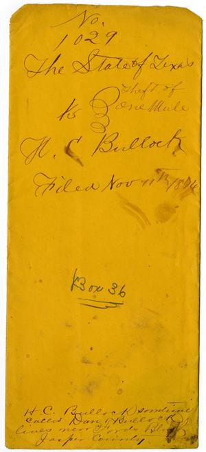 Primary view of object titled 'Documents pertaining to the case of The State of Texas vs. H. C. Bullock, cause no. 1029, 1874'.
