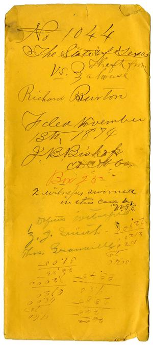 Documents pertaining to the case of The State of Texas vs. Richard Burton, cause no. 1044, 1874
