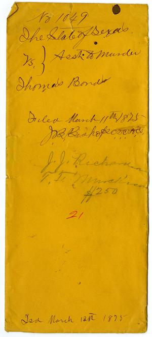 Documents pertaining to the case of The State of Texas vs. Thomas Bonds, cause no. 1049, 1875