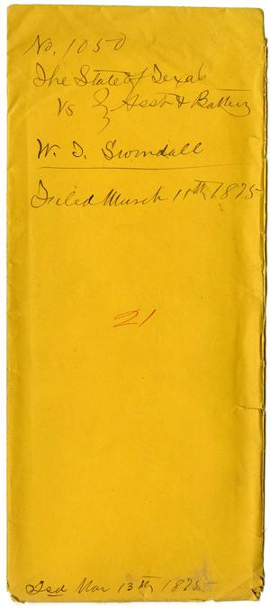 Documents pertaining to the case of The State of Texas vs. W. T. Swindle, cause no. 1050, 1875