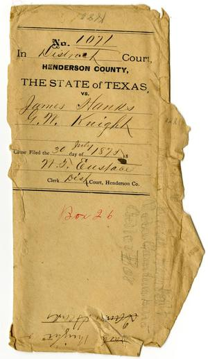 Primary view of object titled 'Documents pertaining to the case of The State of Texas vs. James Hanks and G. W. Knight, cause no. 1071, 1875'.