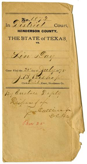 Primary view of object titled 'Documents pertaining to the case of The State of Texas vs. Lin Day, cause no. 1073, 1875'.