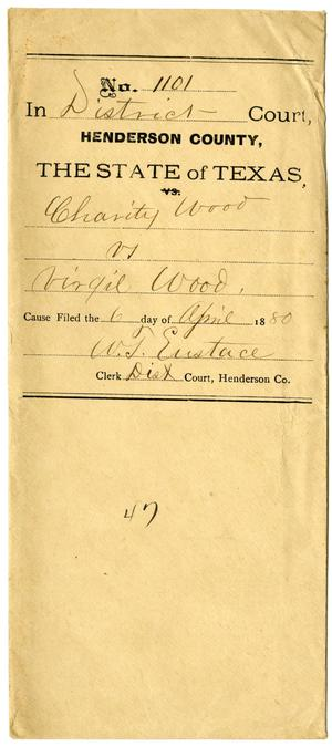 Primary view of object titled 'Documents pertaining to the case of Charity Wood vs. Virgil Wood, cause no. 1101, 1880'.
