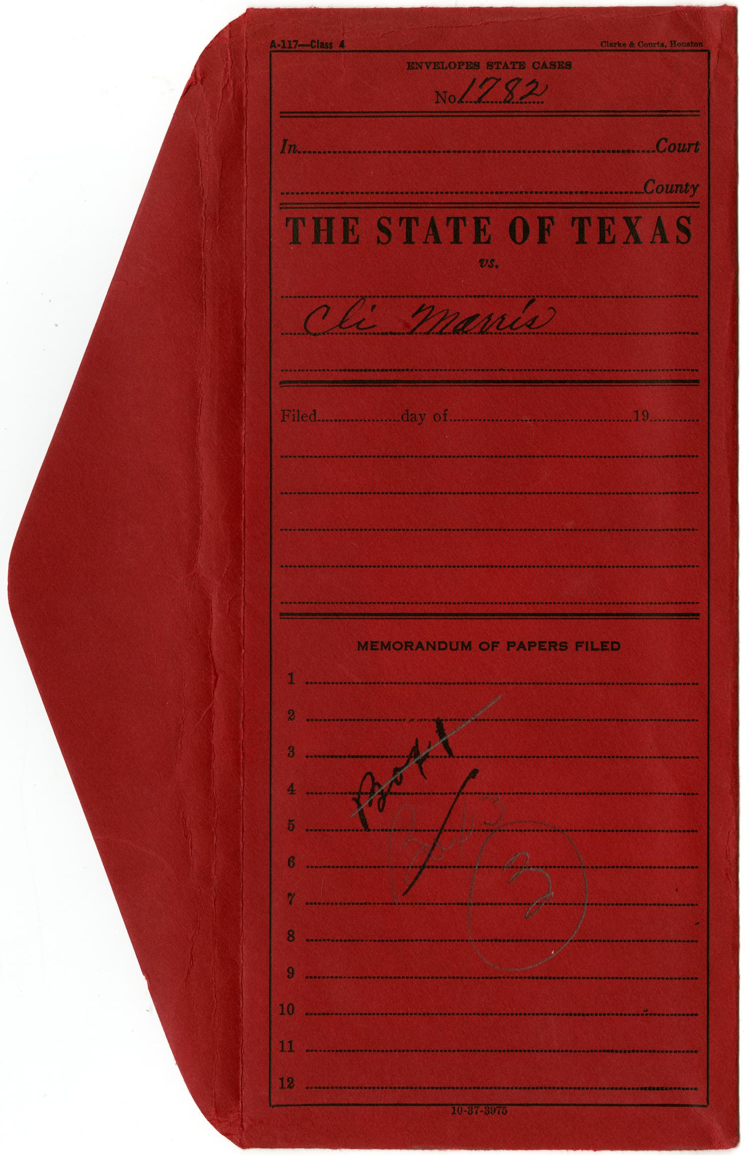 Document pertaining to the case of The State of Texas vs. Cle. Mooris, cause no. 1782, 1885                                                                                                      [Sequence #]: 1 of 56