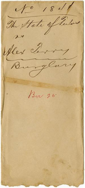 Document pertaining to the case of The State of Texas vs. Alex Terry, cause no. 1841, 1886