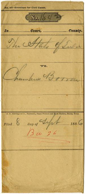 Primary view of object titled 'Documents pertaining to the case of The State of Texas vs. Chambers Barron, cause no. 1842, 1886'.