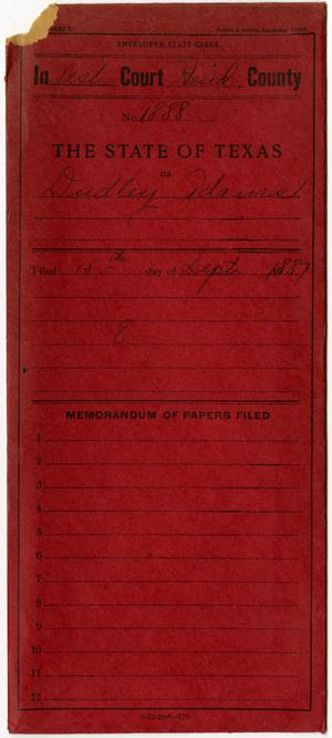 Primary view of object titled 'Document pertaining to the case of The State of Texas vs. Dudley Adams, cause no. 1888, 1887'.
