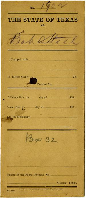 Primary view of object titled 'Document pertaining to the case of The State of Texas vs. Bob Steel, cause no. 1902, 1887'.