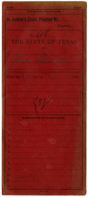 Primary view of object titled 'Documents pertaining to the case of The State of Texas vs. Jim Hanes, cause no. 618, 1906/1907'.
