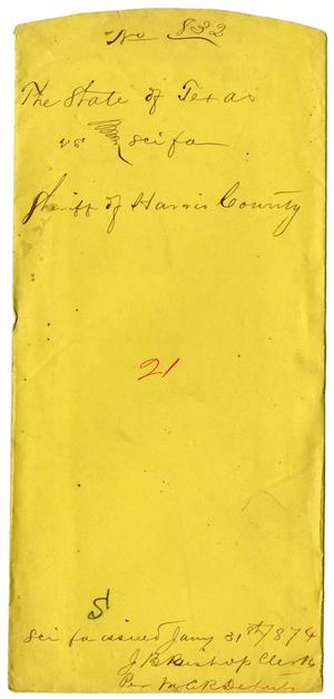 Primary view of object titled 'Documents pertaining to the case of The State of Texas vs. The Sheriff of Harris County, cause no. 832, 1873'.