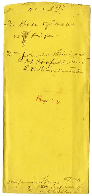 Primary view of object titled 'Documents pertaining to the case of The State of Texas vs. William Selman, cause no. 837, 1873'.