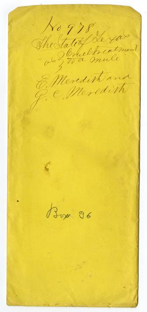 Primary view of object titled 'Documents pertaining to the case of The State of Texas vs. E. Meredith and G. C. Meredith, cause no. 978, 1874'.