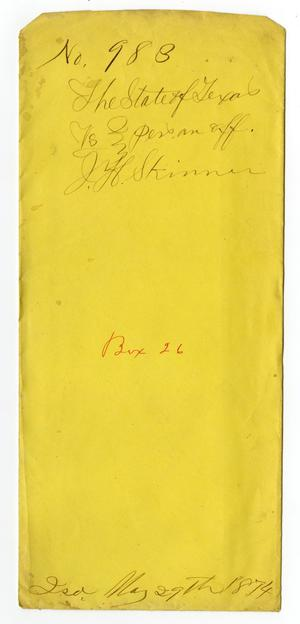 Documents pertaining to the case of The State of Texas vs. J. H. Skinner, cause no. 983, 1874