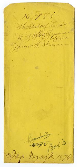 Documents pertaining to the case of The State of Texas vs. J. H. Skinner, cause no. 985, 1874