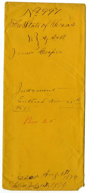 Primary view of object titled 'Documents pertaining to the case of The State of Texas vs. James Cooper, cause no. 997, 1874'.