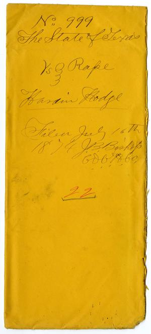 Primary view of object titled 'Documents pertaining to the case of The State of Texas vs. Hardin Hodge, cause no. 999, 1874'.