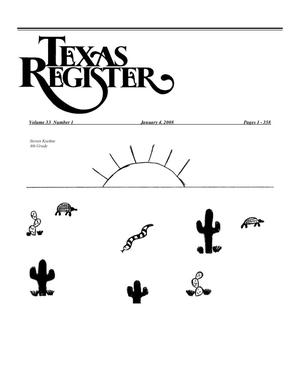 Primary view of object titled 'Texas Register, Volume 33, Number 1, Pages 1-358, January 4, 2008'.