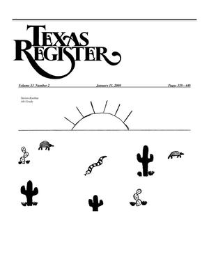 Primary view of object titled 'Texas Register, Volume 33, Number 2, Pages 359-448, January 11, 2008'.