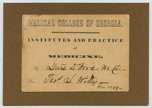 """Primary view of [Photograph of Thomas L. Willis' """"Class Card"""", November, 1849]"""