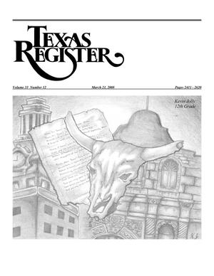 Primary view of object titled 'Texas Register, Volume 33, Number 12, Pages 2411-2620, March 21, 2008'.