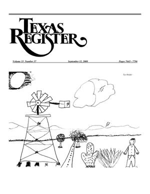 Primary view of object titled 'Texas Register, Volume 33, Number 37, Pages 7643-7796, September 12, 2008'.