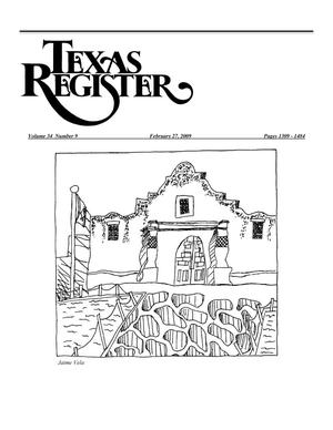 Primary view of object titled 'Texas Register, Volume 34, Number 9, Pages 1309-1484, February 27, 2009'.
