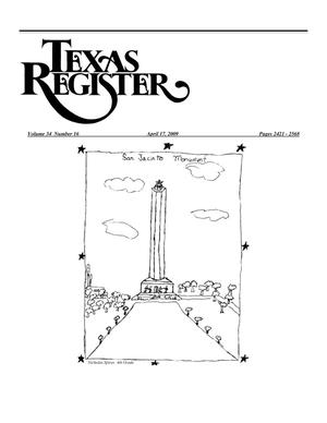 Primary view of object titled 'Texas Register, Volume 34, Number 16, Pages 2421-2568, April 17, 2009'.