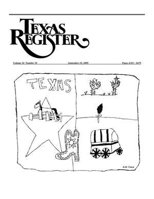 Primary view of object titled 'Texas Register, Volume 34, Number 38, Pages 6381-6478, September 18, 2009'.