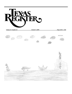 Primary view of object titled 'Texas Register, Volume 34, Number 41, Pages 6913-7146, October 09, 2009'.