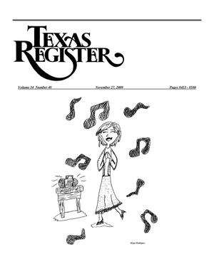 Primary view of object titled 'Texas Register, Volume 34, Number 48, Pages 8423-8580, November 27, 2009'.