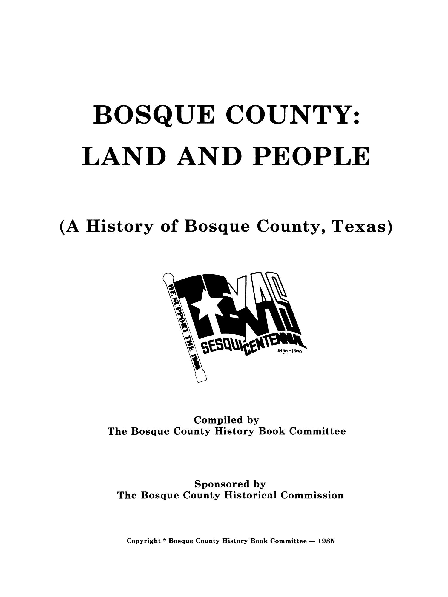 Bosque County: Land and People (A History of Bosque County, Texas)                                                                                                      Title Page