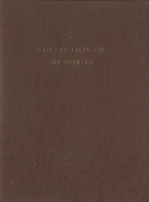 Primary view of object titled 'A Collection of Memories: A History of Armstrong County, 1876-1965'.