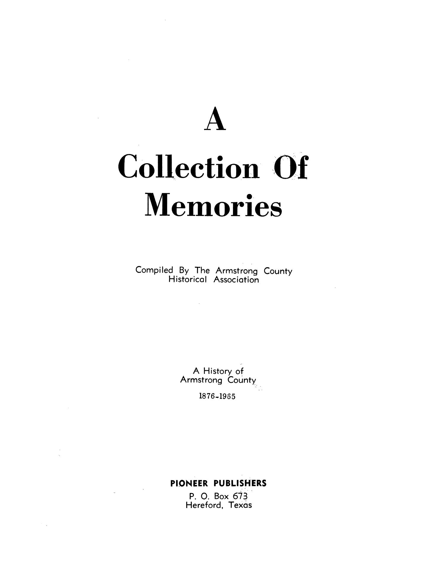 A Collection of Memories: A History of Armstrong County, 1876-1965                                                                                                      Title Page